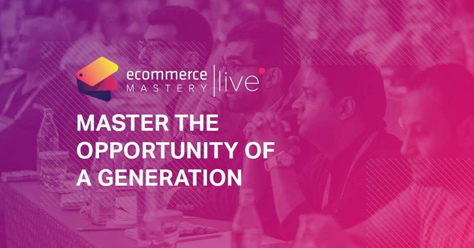 Grow Your Business Like a Pro - Ecommerce Mastery Live Barcelona