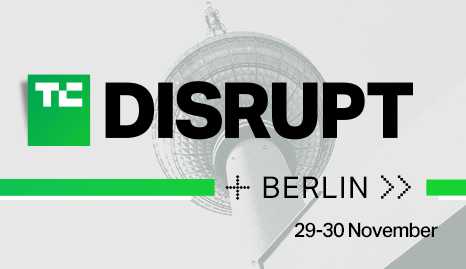 TechChrunch Disrupt Berlin 2018